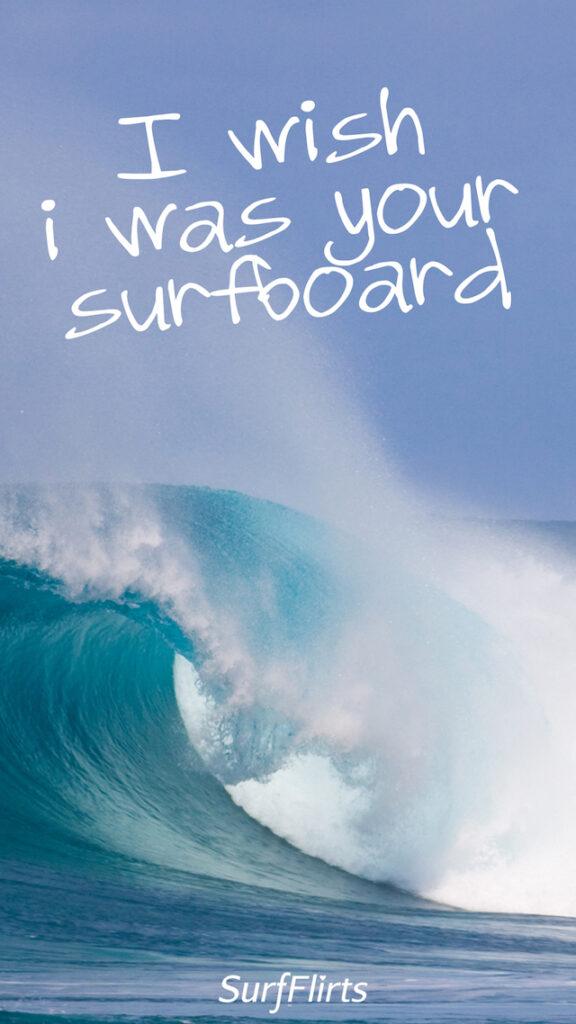 SurfFlirts-i-wish-i-was-your-surfboard-CARD-Surf-Flirts