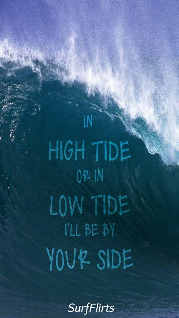 SurfFlirts-in-high-tide-or-in-low-tide-ill-be-by-your-side-CARD-Surf-Flirt