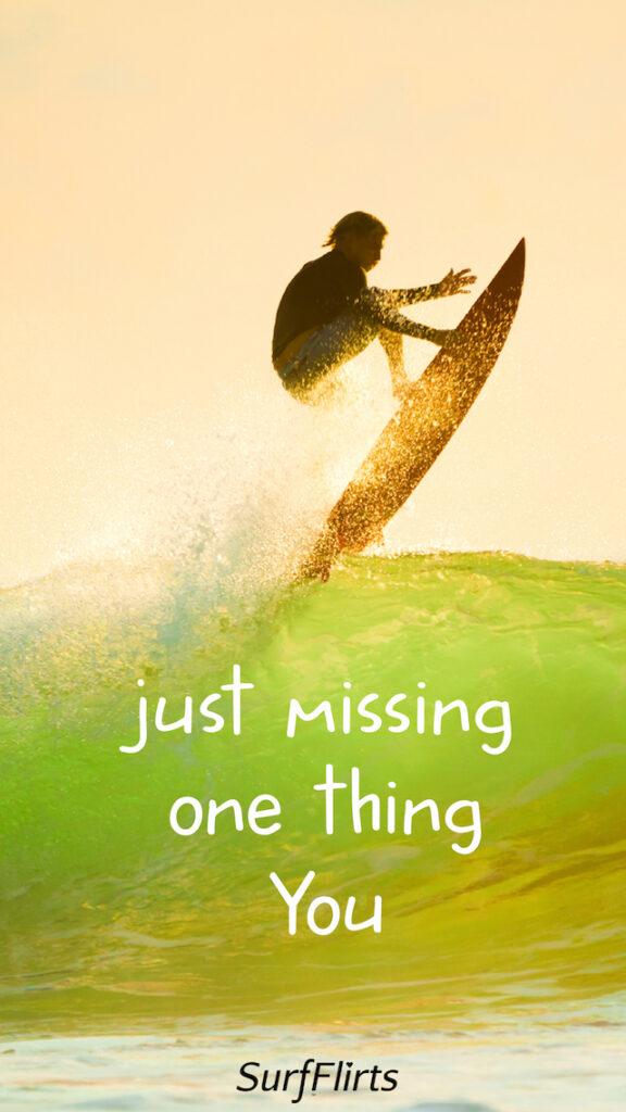 SurfFlirts-just-missing-one-thing-you-CARD-Surf-Flirts