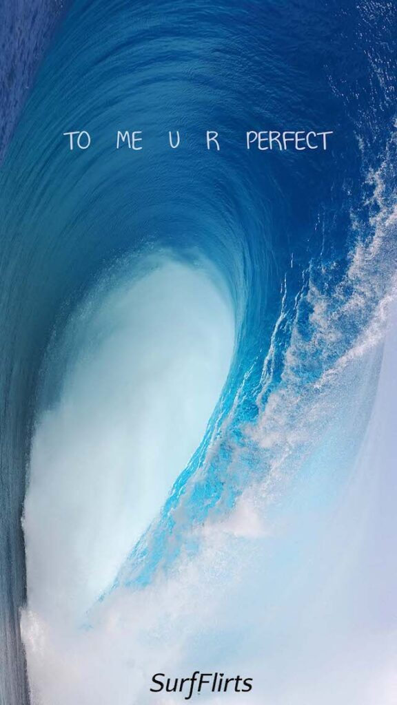 SurfFlirts-to-me-you-are-perfect-bombin-pipeline-CARD-Surf-Flirts